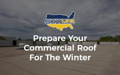 Prepare Your Commercial Roof For The Winter